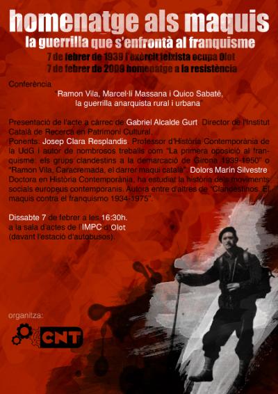 Les companyes de la CNT d'Olot organitzen una xerrada sobre la guerrilla anarquista el proper cap de setmana