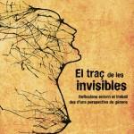 [Manresa] Dissabte presentació: El traç de les invisibles al CSO la Tremenda i sisè aniversari