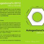 Autogestiona't el 2012 al CSO La Tremenda