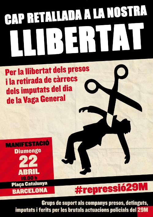 Cartell convocant a una manifestació el 22 d'abril per la llibertat de les detingudes del 29M
