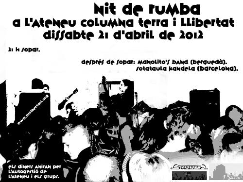 Cartell nit de rumba a l'Ateneu Columna Terra i Llibertat el dissabte 21 d'abril de 2012