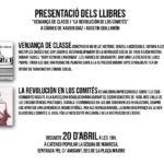 Dissabte 20 d'abril: presentació dels llibres <em>Venjança de classe</em> i <em>La revolución de los comités</em> a l'Ateneu La Sèquia