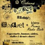 8 de juny: cabaret i primera entrega de premis de Radio Bala a la Tremenda