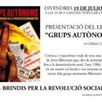 Divendres 19 de juliol: presentació del llibre <em>Grups Autònoms</em> a l'Ateneu Popular la Sèquia