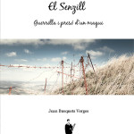 <em>El Senzill. Guerrilla i presó d'un maqui</em> reedició ampliada (2013)