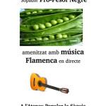 19 de desembre: sopador i música flamenca pel <em>Pèsol Negre</em> a l'Ateneu Popular la Sèquia
