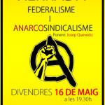 Xerrada: federalisme i anarcosindicalisme