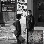 """13 de novembre: documental """"Que no vivamos como esclavos"""" i sopador llibertari"""
