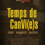Projecció del documental Temps de CanVi(e)s a la Sala Ciutat