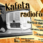 29 maig | Kafeta Radiofònica