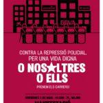 5 de maig | Manifestació contra la repressió policial. O nosaltres o ells