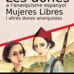 [Berga] Exposició: Les dones a l'anarquisme espanyol